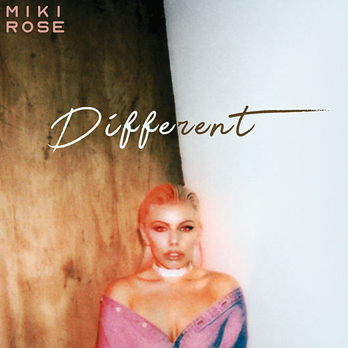 Different by Miki Rose