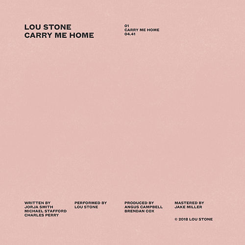 Carry Me Home by Lou Stone