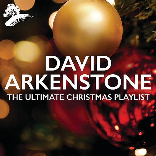 The Ultimate Christmas Playlist von David Arkenstone