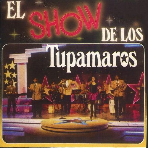 El Show de los Tupamaros de Los Tupamaros
