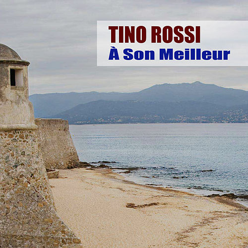 À Son Meilleur by Tino Rossi