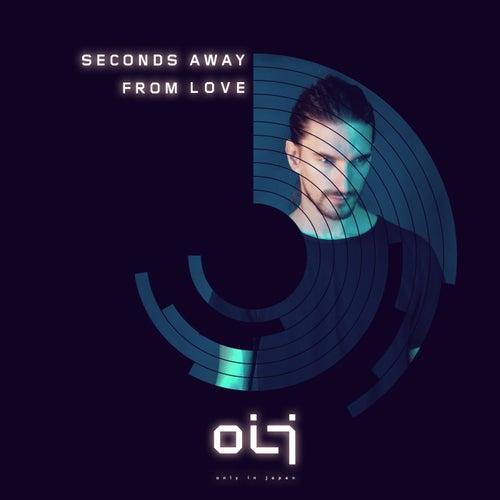 Seconds Away From Love van Oij