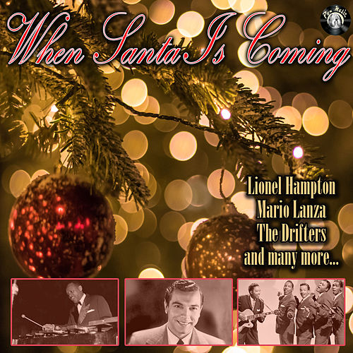 When Santa Is Coming von Various Artists