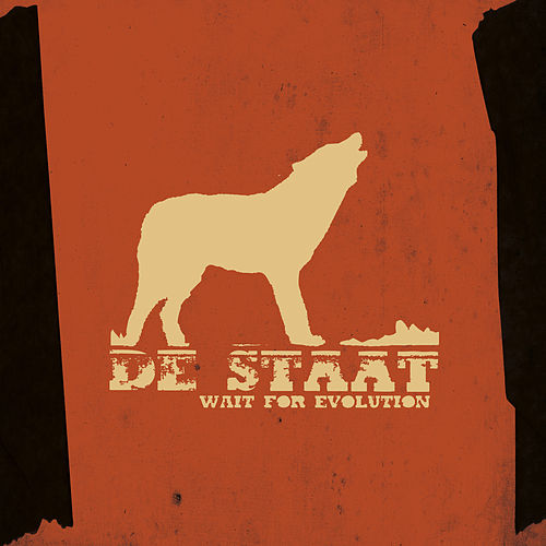 Wait For Evolution by De Staat