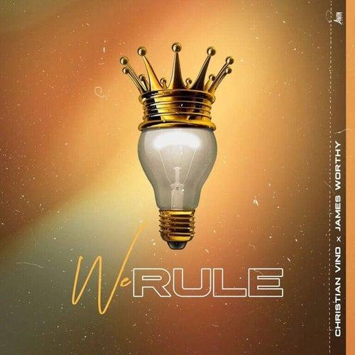 We Rule (feat. James Worthy) de Christian Vind