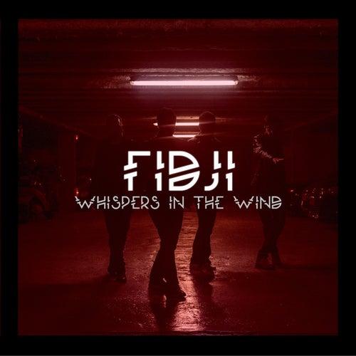 Whispers in the Wind by Fidji