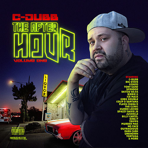 The After Hour, Vol.1 by C-Dubb