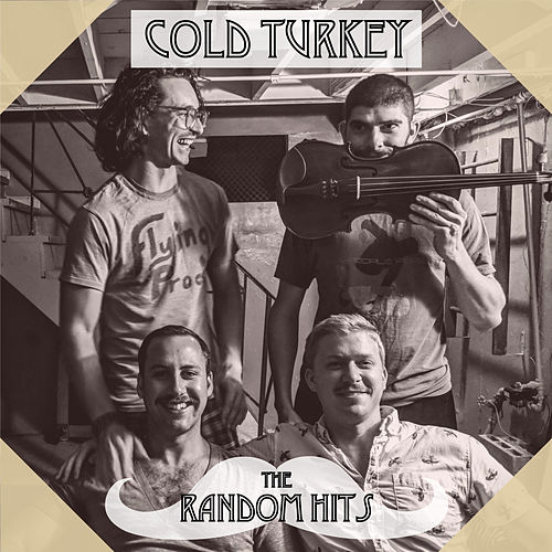 The Random Hits by Cold Turkey And The Fruitcakes