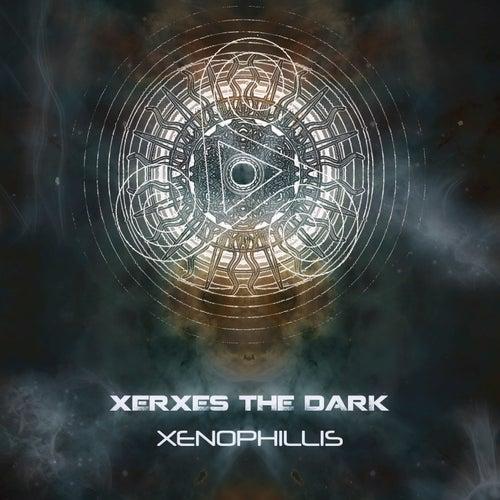 Xenophillis (Remastered) van Xerxes The Dark