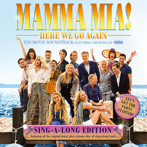 Mamma Mia! Here We Go Again (Original Motion Picture Soundtrack / Singalong Version) de Various Artists