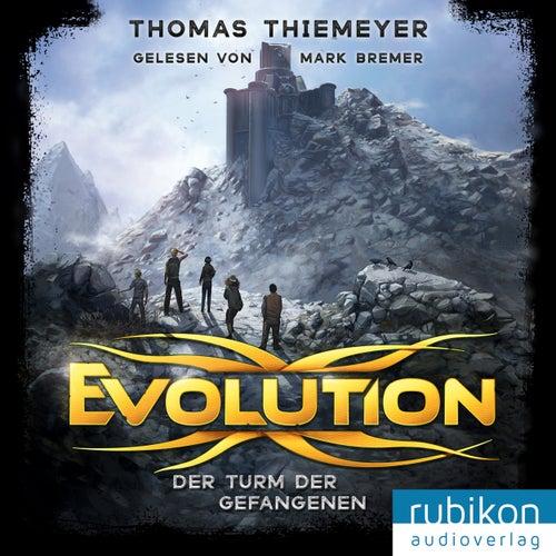 Evolution (2). Der Turm der Gefangenen von Thomas Thiemeyer