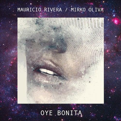 Oye Bonita de Mauricio Rivera