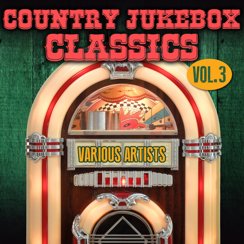 Country Jukebox Classics, Vol. 3 von Various Artists