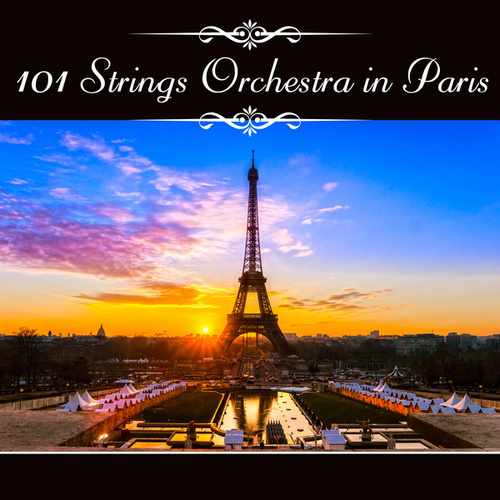 101 Strings Orchestra in Paris de 101 Strings Orchestra