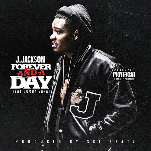 Forever and a Day by J. Jackson