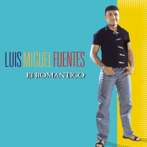 El Romántico de Luis Miguel Fuentes