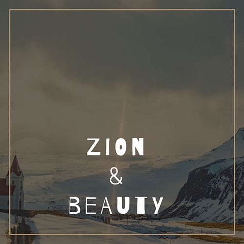 Zion & Beauty by Dr Rahul Vaghela