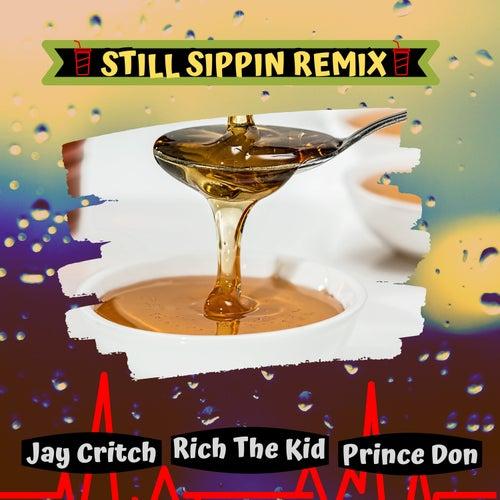 Still Sippin (Remix) de Jay Critch