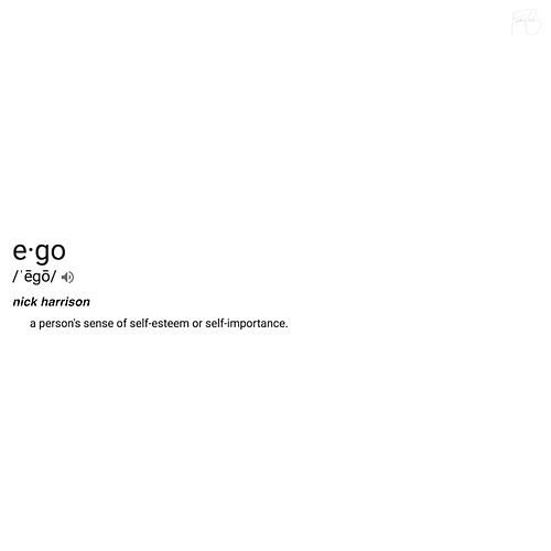 Ego by Nick Harrison