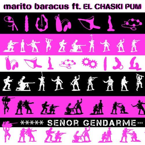 Sr. Gendarme de Marito Baracus