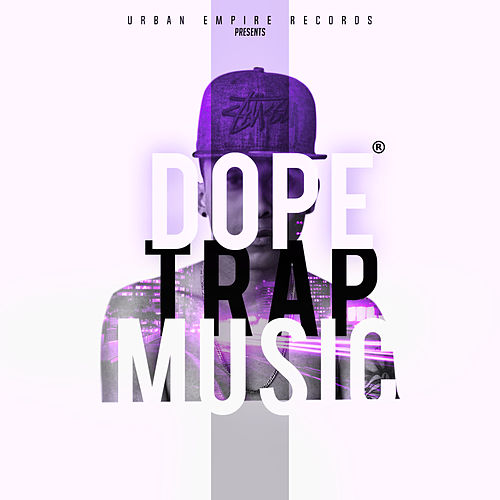 Dope Trap Music by Rap Nation