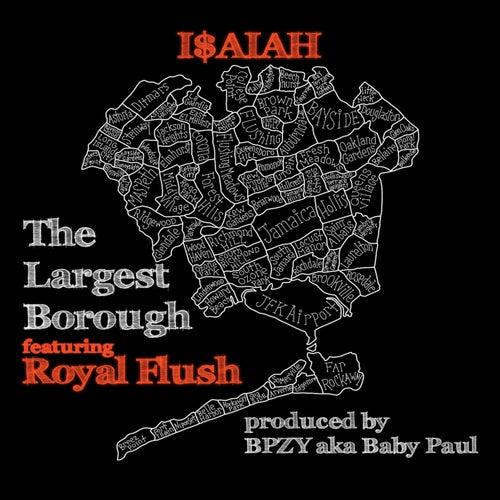 The Largest Borough von I$Aiah