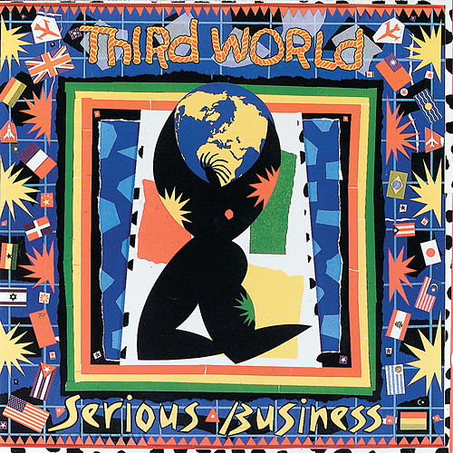 Serious Business by Third World