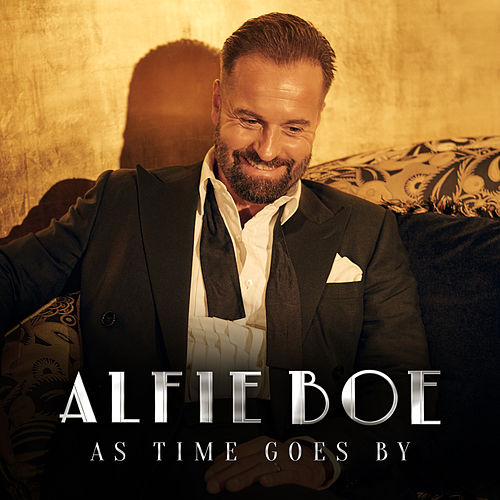 As Time Goes By von Alfie Boe