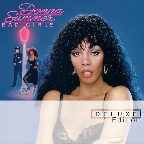 Bad Girls (Deluxe Edition) de Donna Summer