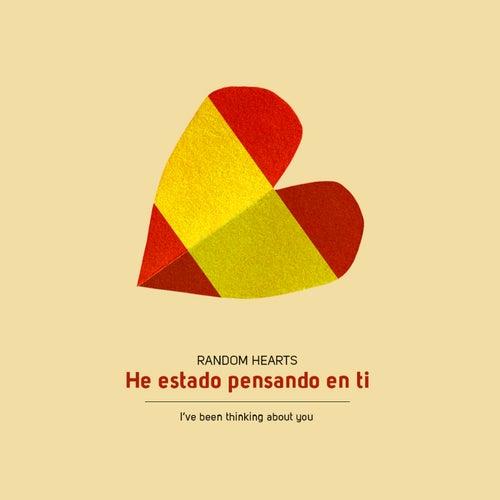 He Estado Pensando En Ti by Random Hearts