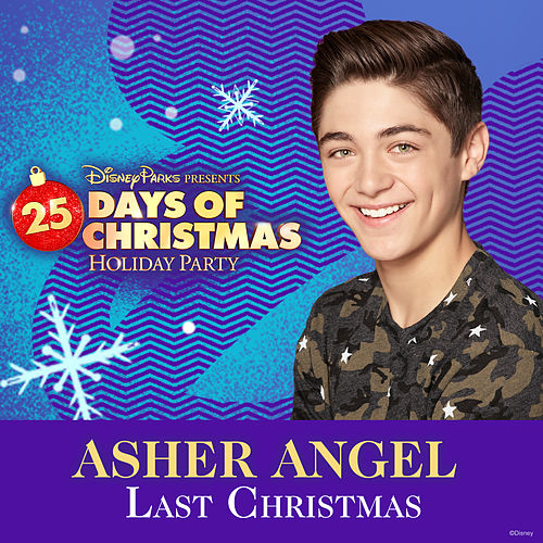 Last Christmas by Asher Angel
