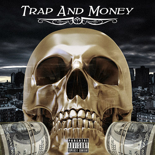 Trap And Money by Rap Nation