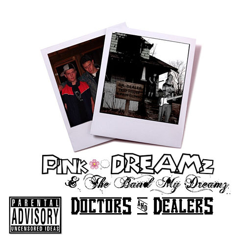 Doctors and Dealers de Pink Dreamz