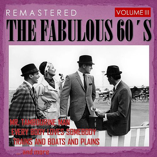 The Fabulous 60's, Vol. III (Remastered) de Various Artists