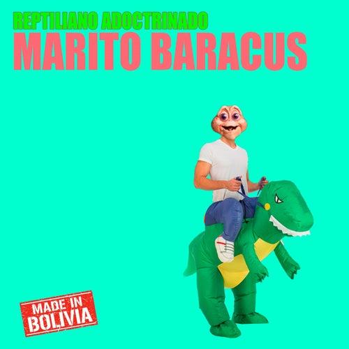 Reptiliano Adoctrinado de Marito Baracus