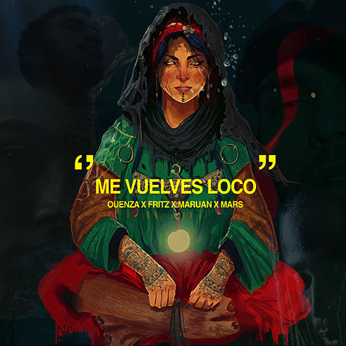 Me vuelves loco by Ouenza