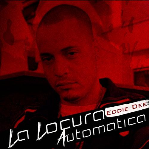 La Locura Automatica (Remix) by Eddie Dee
