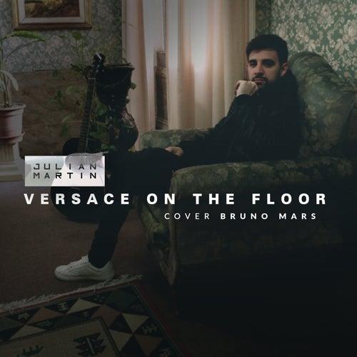 Versace on the floor (Cover) von Julian Martin
