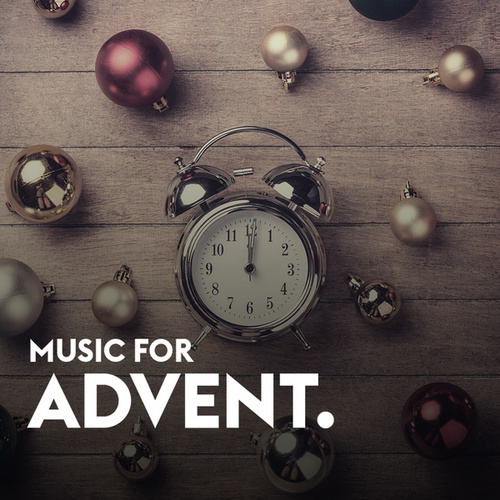 Music For Advent by Various Artists