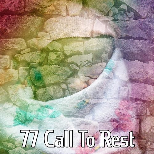 77 Call To Rest von Rockabye Lullaby