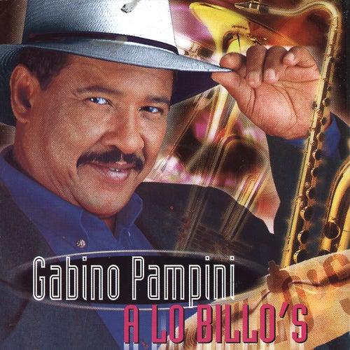 A Lo Billo´s de Gabino Pampini