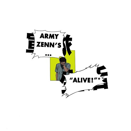 Alive by Army Zenn