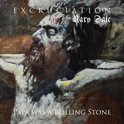 Papa Was A Rolling Stone von Excruciation