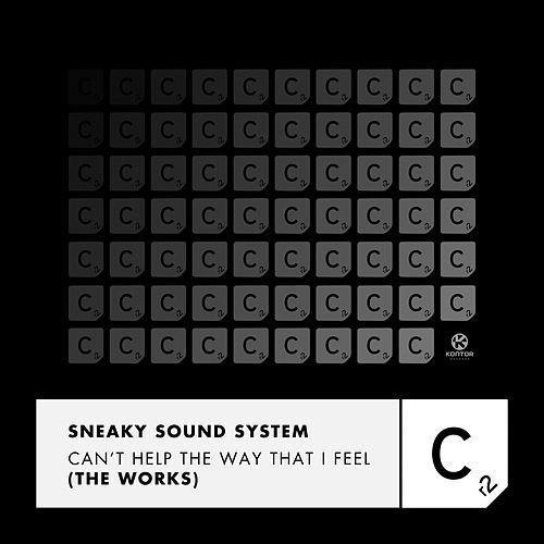 Can't Help the Way That I Feel (The Works) von Sneaky Sound System