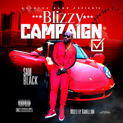 Blizzy Campaign de Sam Black