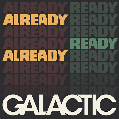 Going Straight Crazy (feat. Princess Shaw) by Galactic