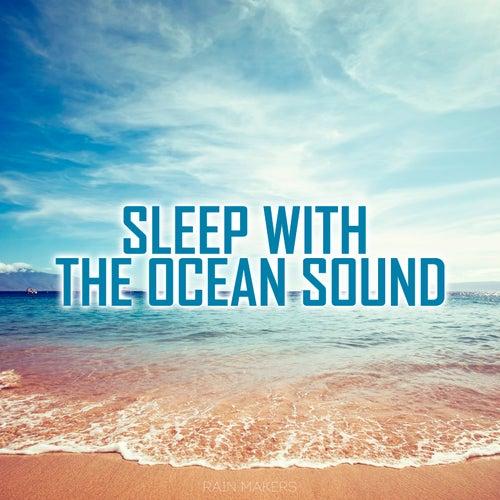 Sleep With The Ocean Sound de Rainmakers