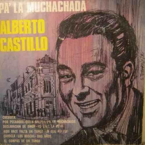 Pa' la muchachada von Alberto Castillo