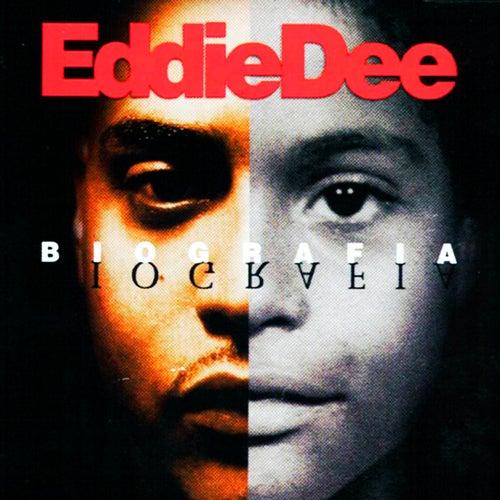 Biografia by Eddie Dee