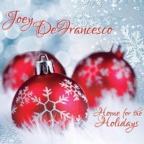 Home for the Holidays de Joey DeFrancesco
